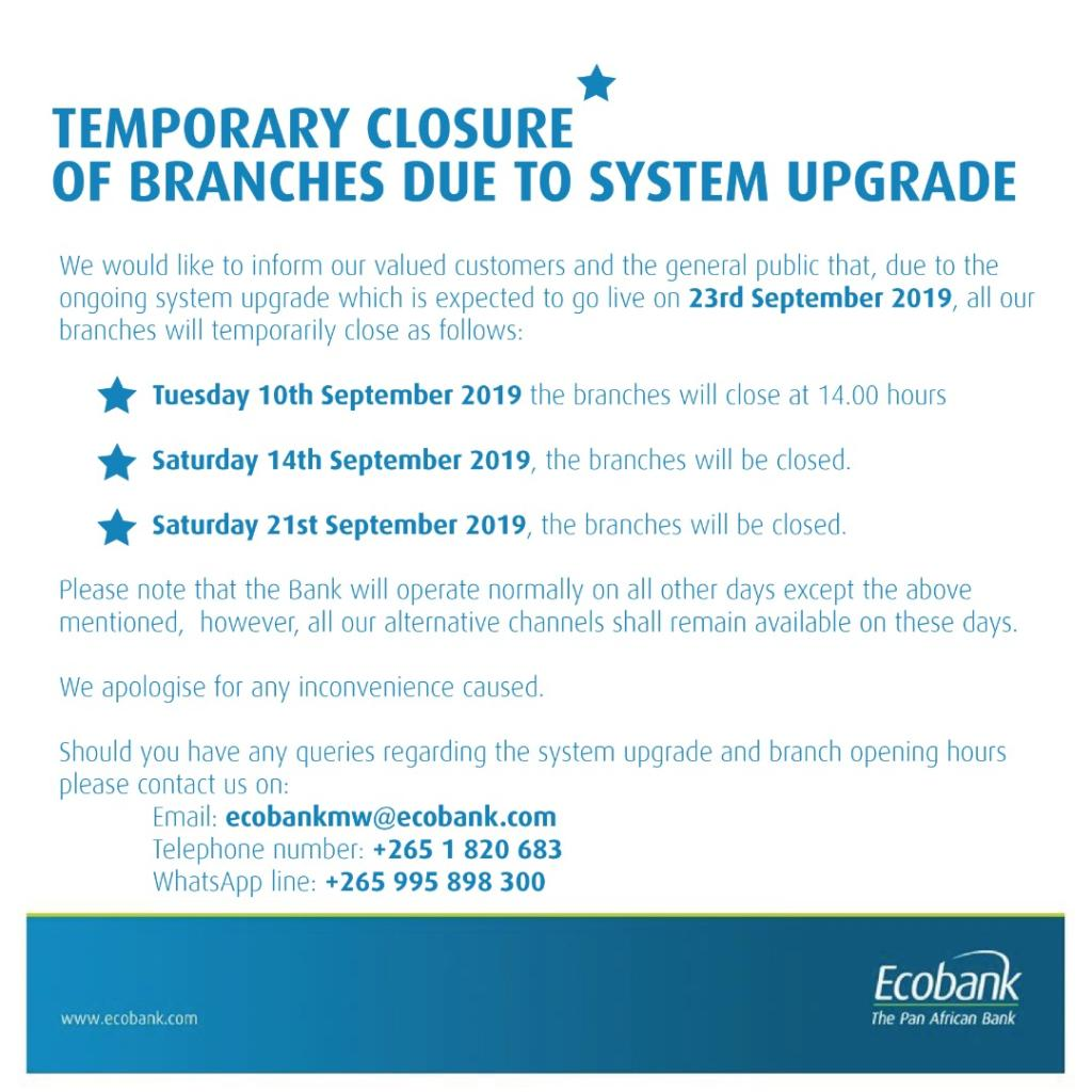 TEMPORARY CLOSURE OF ECOBANK BRANCHES - Malawi's Largest